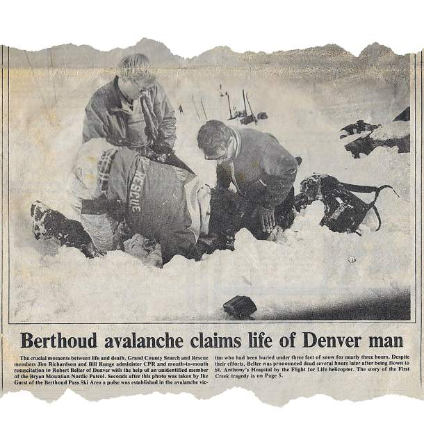 This newspaper clipping from the Winter Park Manifest documenting a fatal avalanche incident on Berthoud was taken from the paper's March 28,1985 edition. Grand County Search and Rescue's current field director Greg Foley participated on that call over three decades ago.